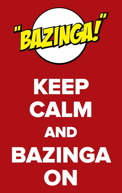 bazinga-keep-calm